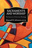 img - for Sacraments and Worship: The Sources of Christian Theology book / textbook / text book