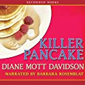 Killer Pancake Audiobook by Diane Mott Davidson Narrated by Barbara Rosenblat