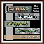 Galatians, Ephesians, Philippians and Colossians KJV |  King James Bible