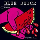 Blue Juice 3: SQUEEZE...