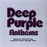 Anthems by Deep Purple (2002-12-03)