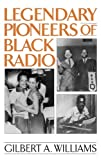 img - for Legendary Pioneers of Black Radio book / textbook / text book