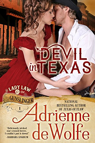 Devil in Texas (Lady Law & The Gunslinger Series, Book 1) (Devils Gunslinger Series compare prices)