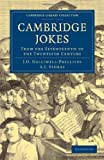 img - for Cambridge Jokes: From the Seventeenth to the Twentieth Century (Cambridge Library Collection - Cambridge) book / textbook / text book