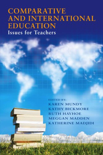 Comparative and International Education: Issues for...