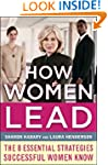 How Women Lead: The 8 Essential Strat...