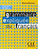 img - for Grammaire Expliquee Du Francais, Niveau Debutant (French Edition) by Sylvie Poisson-Quinton (2003-09-18) book / textbook / text book