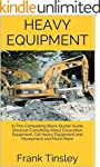 Heavy Equipment: In This Compelling B...