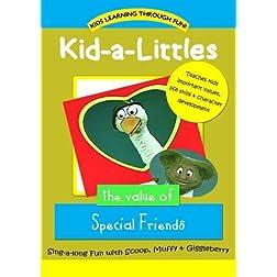 Kid-a-Littles: Special Friends