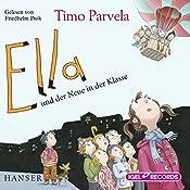 Ella und der Neue in der Klasse | Timo Parvela
