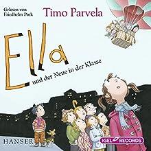 Ella und der Neue in der Klasse Hörbuch von Timo Parvela Gesprochen von: Friedhelm Ptok