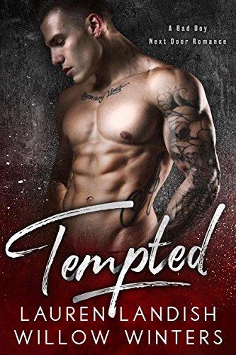 Tempted: A Bad Boy Next Door Romance cover