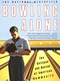 Image of Bowling Alone: The Collapse and Revival of American Community