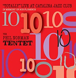 Totally Live at Catalina Jazz Club: In Memory of