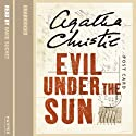 Evil Under the Sun Audiobook by Agatha Christie Narrated by David Suchet
