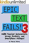 Epic Text Fails! 3 - More Funniest Au...