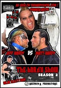 The Hardy Show Season 2 starring Matt & Jeff Hardy