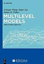 Multilevel Models. Applications using SAS