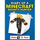 MINECRAFT: Diary of a Minecraft Bounty Hunter 3 ((Mission 1 Finale Part 3))
