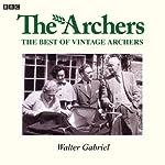 Vintage Archers: Walter Gabriel |  AudioGO Ltd