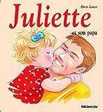 echange, troc Doris Lauer - Mini Juliette et son papa - Dès 2 ans