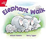 Alison Hawes Rigby Star Guided Reception: Red Level: Elephant Walk Pupil Book (Single)