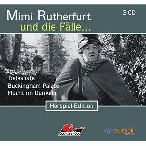 Mimi Rutherfurt und die Fälle... (2): Drei Kriminalgeschichten