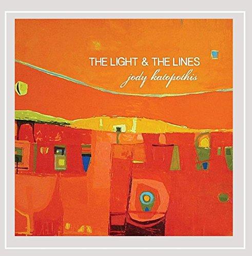 Jody Katopothis - The Light & the Lines