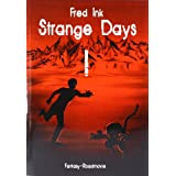 "Strange Days - Band 1von ""Fred Ink"""