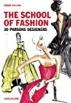The School of Fashion: 30 Parsons Des...