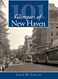 101 Glimpses of New Haven