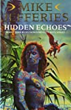 Hidden Echoes (0006471013) by Jefferies, Mike