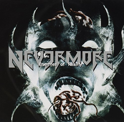 Enemies of Reality by NEVERMORE (2011-08-03)