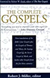 The Complete Gospels: Annotated Scholar's Version (0944344496) by Robert J. Miller