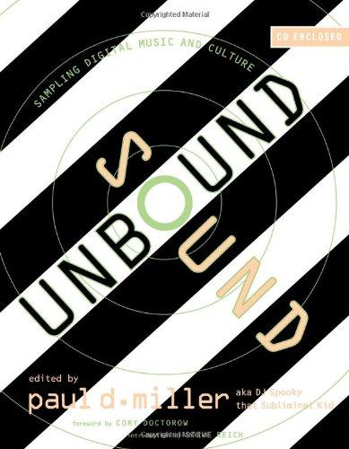 Sound Unbound: Sampling Digital Music and Culture