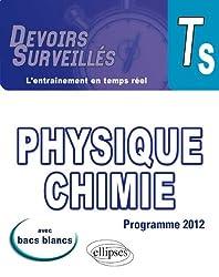 Physique Chimie Terminale S Programme 2012 Avec Bacs Blancs