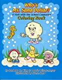 Who's Ms. Sand Dollar? A Visit with the School Counselor Coloring Book