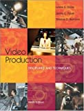 Video Production: Disciplines and Techniques with PowerWeb