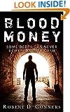 Thriller: Blood Money: An Exciting Suspense Short Read (Sam Byrne Series Book 1)