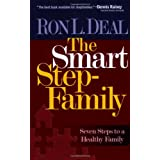 Smart Stepfamily, The: Seven Steps to a Healthy Family ~ Ron L. Deal