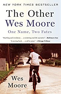 The Other Wes Moore: One Name, Two Fates by Wes Moore ebook deal