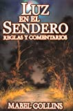 img - for Luz en el Sendero. Reglas y Comentarios. (Spanish Edition) book / textbook / text book