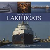 Lake Boats: The Enduring Vessels of the Great Lakes