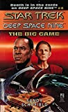 The Big Game (Star Trek: Deep Space Nine Book 4)