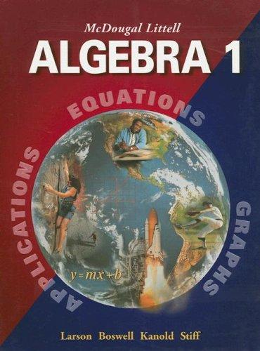 McDougal Littell Algebra 1: Applications, Equations, & Graphs