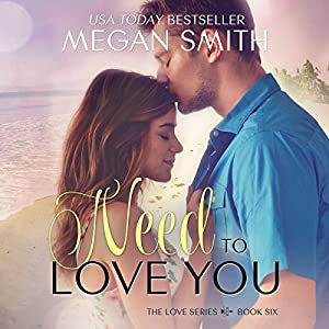 Need to Love You Audiobook