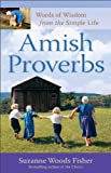 img - for Amish Proverbs: Words of Wisdom from the Simple Life book / textbook / text book