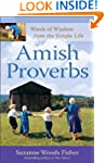 Amish Proverbs: Words of Wisdom from...