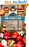 The Food Cop: Vitamin and Mineral Guide