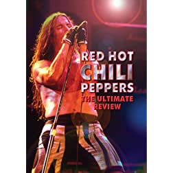 Red Hot Chili Peppers The Ultimate Review